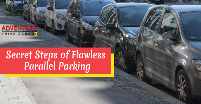 Secret Steps of Flawless Parallel Parking